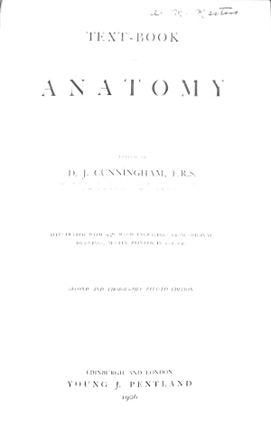 Text-Book of Anatomy. Edited By D. J.: D. J Cunningham