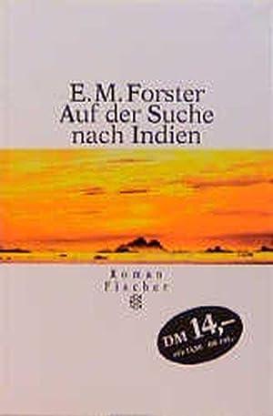 Auf der Suche nach Indien: Roman: Forster Edward, M: