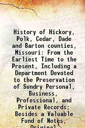 History of Hickory, Polk, Cedar, Dade and: Anonymous