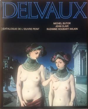 Delvaux Catalogue el L'Oeuvre Peint: Michel Butor, Jean