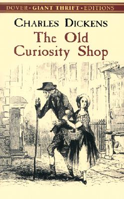 The Old Curiosity Shop (Paperback or Softback): Dickens, Charles