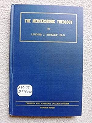 Seller image for The Mercersburg theology; (Franklin and Marshall College studies) for sale by Bluesparrowhawk Books