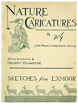 Nature Caricatures. Sketches from Exmoor. With a Foreword by Viscount Ullswater.