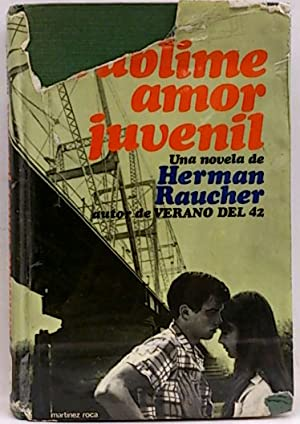 Sublime Amor Juvenil: Raucher, Herman