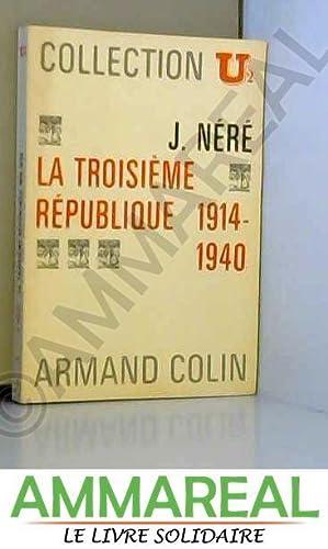 La Troisième République - 1914-1940: Néré (Jacques)