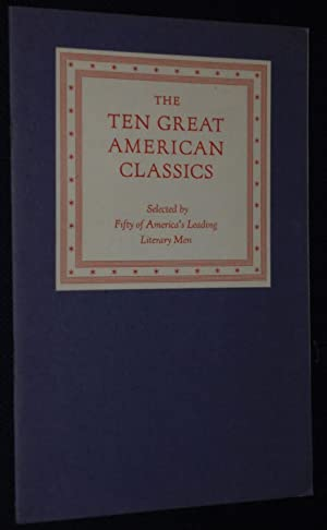 Ten Great American Classics Selected by Fifty: The Limited Editions