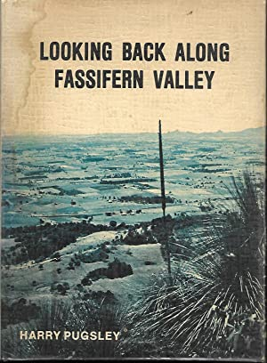 Looking Back Along Fassifern Valley: Pugsley, Harry