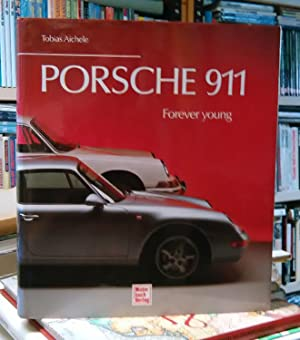 Porsche 911 - Forever young: Aichele, Tobias