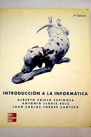 Introducción a la informática: Prieto Espinosa, Alberto