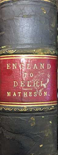 England to Delhi: a Narrative of Indian Travel