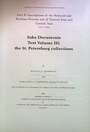 Saka Documents Text Volume III: the St.: Emmerick, Ronald E.: