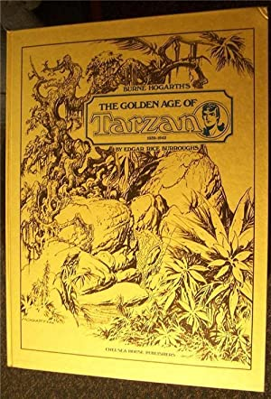 Burne Hogarth's The Golden Age of Tarzan, 1939-1942: Hogarth, Burne;Burroughs, Edgar Rice;Hodes...