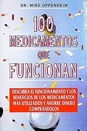 100 medicamentos que funcionan: Dr. Mike Oppenheim