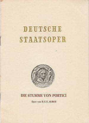 Programmheft DIE STUMME VON PORTICI. Oper von: Deutsche Staatsoper Berlin
