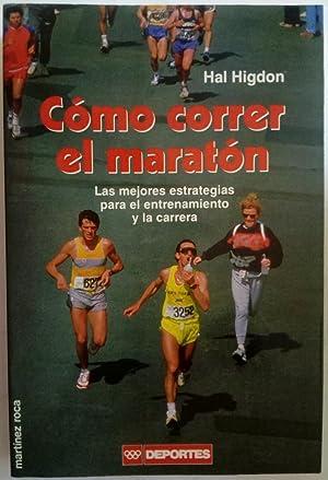 Imagen del vendedor de Cómo correr el maratón a la venta por Ofisierra