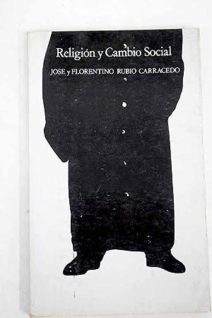 Religión y cambio social: Rubio Carracedo, Florentino