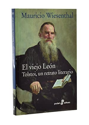 EL VIEJO LEÓN. TOLSTOI, UN RETRATO LITERARIO: WIESENTHAL, Mauricio