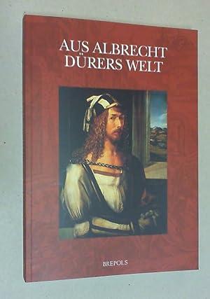 Aus Albrecht Dürers Welt. Festschrift für Fedja: Brinkmann, Bodo, et