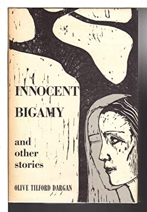 INNOCENT BIGAMY and Other Stories.: Dargan, Olive Tilford