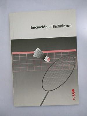 Imagen del vendedor de Iniciacion al Badminton a la venta por Libros Ambigú