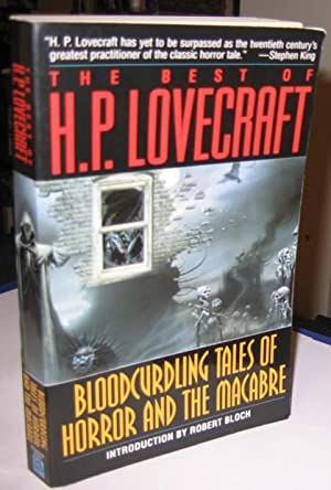 The Best of H. P. Lovecraft: Bloodcurdling: Lovecraft, H. P.