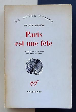 Paris est une fête.: HEMINGWAY, Ernest