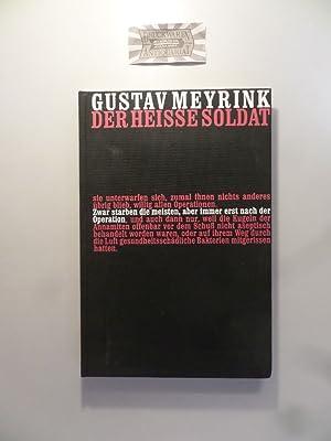 Der heiße Soldat und andere Geschichten. (Die: Meyrink, Gustav und