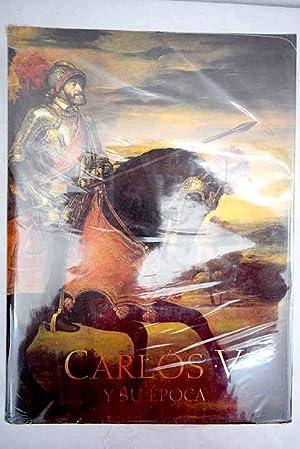Carlos V y su época: arte y: Triadó, Joan-Ramon