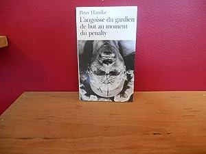Image du vendeur pour L'ANGOISSE DU GARDIEN DE BUT AU MOMENT DU PENALTY mis en vente par La Bouquinerie à Dédé