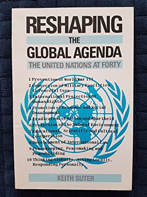 Reshaping the Global Agenda: The United Nations at 40