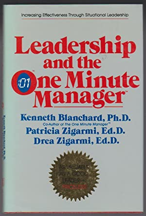 Leadership and the One Minute Manager Increasing: Blanchard, Ken &