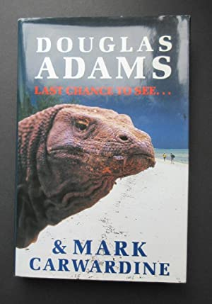 Last Chance To See.: ADAMS, Douglas &