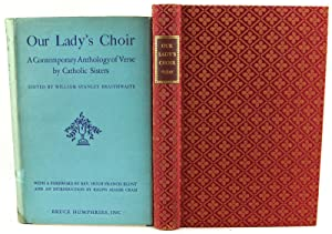 Our Lady's Choir: A Contemporary Anthology of Verse by Catholic Sisters