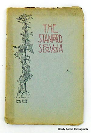 ORIGINAL: THE STANFORD SEQUOIA. JANUARY 29, 1901; Volume X, No. 12
