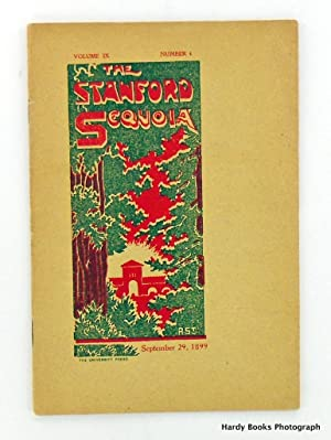 ORIGINAL: THE STANFORD SEQUOIA SEPTEMBER 29, 1899; Volume IX, No. 4