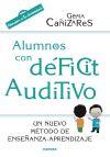 Alumnos con déficit auditivo: Cañizares Ciudad, Gema