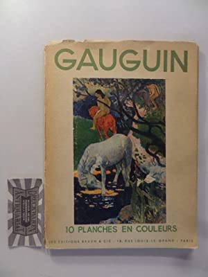 10 Planches en couleurs. Les Éditions Braun: Gauguin, Paul: