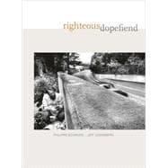 Righteous Dopefiend: Bourgois, Philippe