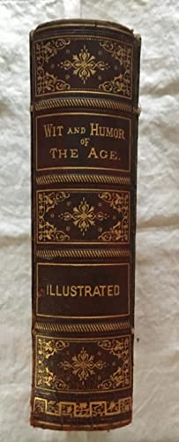 Wit and Humor of the Age: Illustrated: Twain, Mark; Billings,