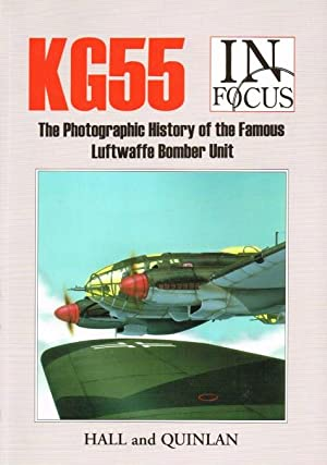 KG55 IN FOCUS: THE PHOTOGRAPHIC HISTORY OF: Hall, S. &
