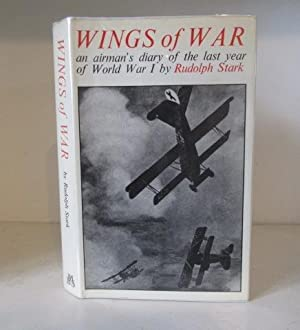 Wings of War: An Airman's Diary of: Stark, Rudolf; translated