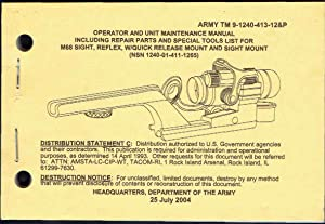 TM 9-1240-413-12 and P; Dept of The Army: M68 SIGHT, REFLEX, W/QUICK RELEASE MOUNT AND SIGHT MOUNT