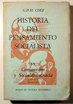HISTORIA DEL PENSAMIENTO SOCIALISTA. Vol. VI: Comunismo: COLE, G.D.H.