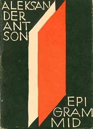 Epigrammid [Epigrams[, I, II, and III (all: Antson, Aleksander; Peet