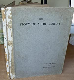 The Story Of A Troll-Hunt.: MCBRYDE James. Preface