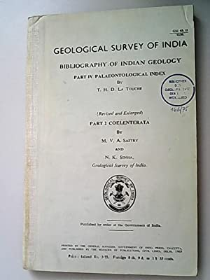 Bibliography of Indian Geology Part IV: Palaeontological: Sastry, M. V.