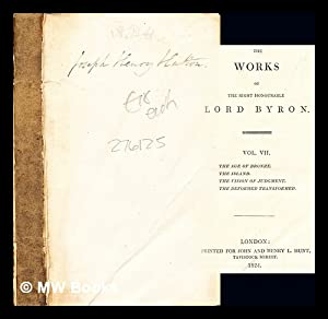 The Works of the Right Honourable Lord: Lord Byron
