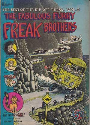 The Best of the Rip Off Press, Vol. II: The Fabulous Furry Freak Brothers.