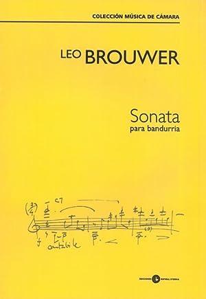 Sonata : Para Bandurria (2011).: Brouwer, Leo,