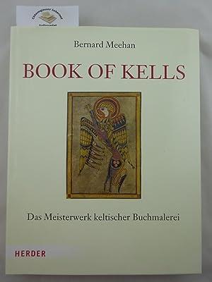 Book of Kells : Das Meisterwerk keltischer: Meehan, Bernard: